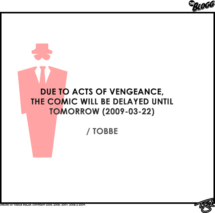 Due To Acts Of Vengeance…